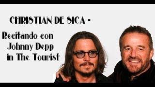 CHRISTIAN DE SICA-Recitando con Johnny Depp in The Tourist (BY MYSTYLE)