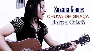 Nº1 Harpa Cristã/ Suzana Gomes/ Chuva de graça