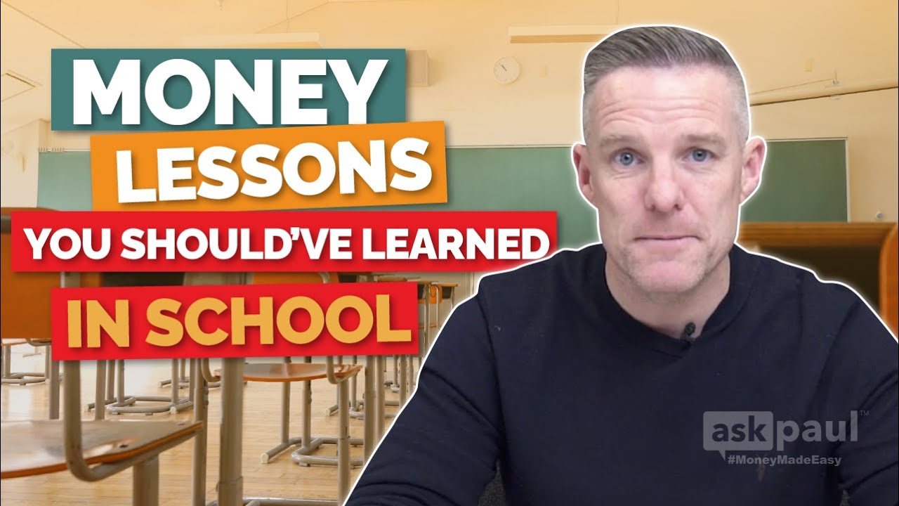 Money lessons you should've Learned in School