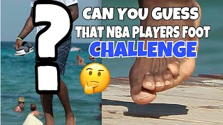 Can You Guess That NBA Players Foot CHALLENGE