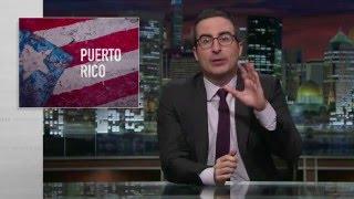 John Oliver  Explains Puerto Rico's Crisis