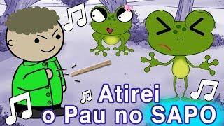 ATIREI O PAU NO SAPO - Música Atirei o pau no gato (paródia)