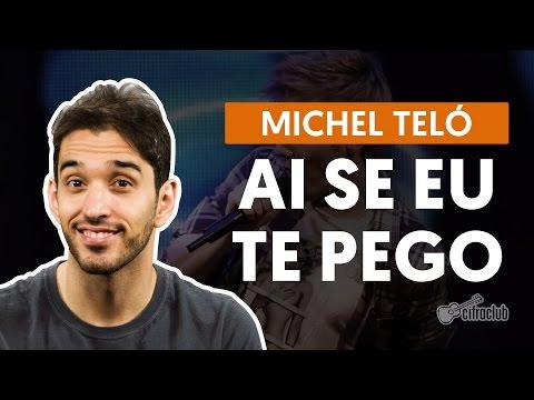 Comment jouer Ai Se Eu Te Pego de Michel Teló à la guitare