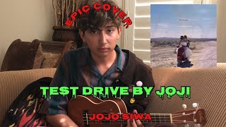 test drive - joji (cover)