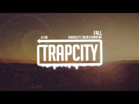 D!avolo - Fall (ft. Colin & Caroline)