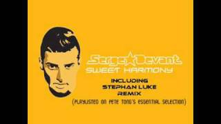 Serge Devant - Sweet Harmony (Radio edit)