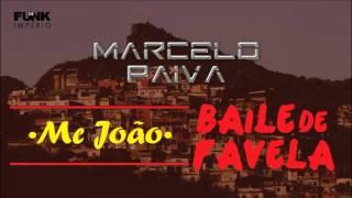 Mc João Baile de Favela Dj Paiva Remix