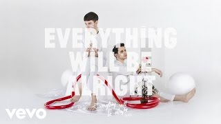 M+A - Everything Will Be Alright