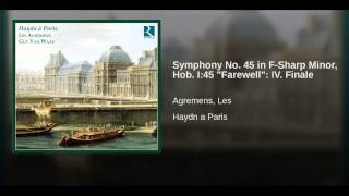 "Symphony No. 45 in F-Sharp Minor, Hob. I:45 ""Farewell"": IV. Finale"