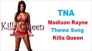 TNA Madison Rayne Theme Song - Killa Queen
