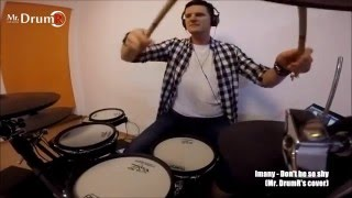 Imany – Don't be so shy (Mr. DrumR drum cover)