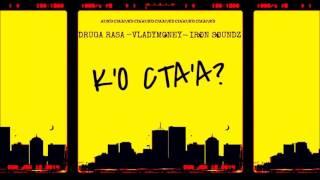 Jentaro feat. Druga Rasa – К'о Ста'а