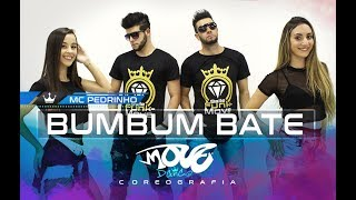 Bumbum bate Mc Pedrinho- Coreografia Move Dance Brasil