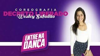 Decreto Liberado - Wesley Safadão - Coreografia | Entre na Dança