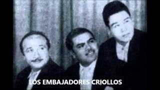 EN ARAS DEL AMOR - LOS EMBAJADORES CRIOLLOS