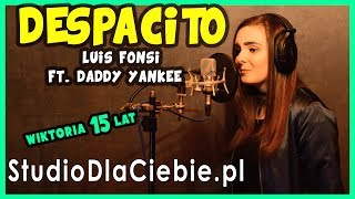 Despacito - Luis Fonsi ft. Daddy Yankee (cover by Wiktoria Trefon)