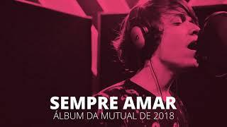 Jovens SUD - Sempre Amar (Mutual 2018) AUDIO