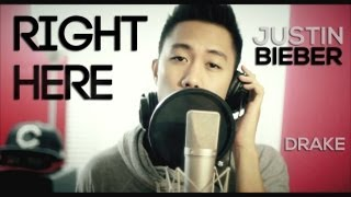 Right Here - Justin Bieber ft. Drake (Official Music Video Acoustic Cover)