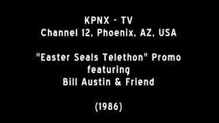 'KPNX-TV, Ch. 12' - Easter Seals Telethon Promo feat. Bill Austin & Friend (1986)