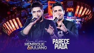 Henrique e Juliano - Parece Piada - DVD Novas Histórias - Ao vivo em Recife