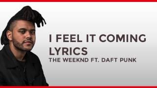 The Weeknd ft Daft Punk - I Feel It Coming (Lyrics) HD