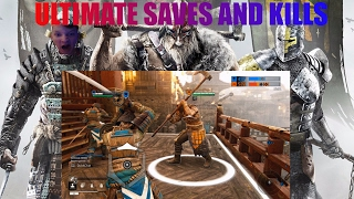 For Honor - - Ultimate saves, Kills & Deaths