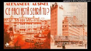 Alexandru Arsinel - De Dragul Ochilor Tai