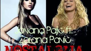 Jovana Pajic feat Zorana Pavic - Nostalgija - [OFFICIAL MUSIC]