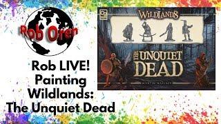 Rob Paints Wildlands The Unquiet Dead