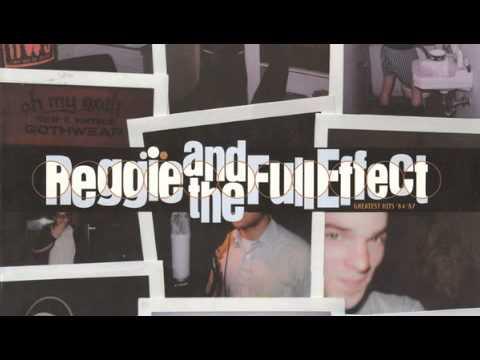 reggie-and-the-full-effect-girl-whyd-you-run-away-jcox559