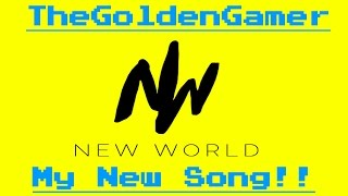 TheGoldenGamer - New World (Audio Only : Beat Made My Midi Mafia)
