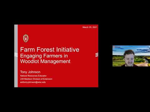 Farm Forest Initiative - Engaging Farmers in Woodlot Management