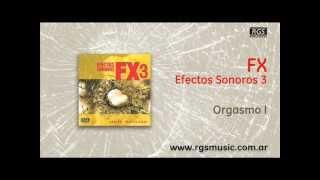 FX Efectos Sonoros 3 - Orgasmo I