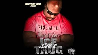 Ice Thug-Blood In Blood Out Feat Phoenix,Kroa e Gson