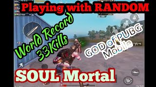 Mortal Playing Random||Real legend of PUBG mobile|| world record kills #mortal #record #highestkill