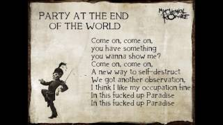 My Chemical Romance - Party At The End Of The World