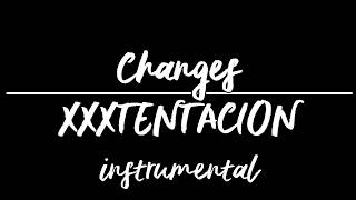 Changes by XXXTentacion (Instrumental)