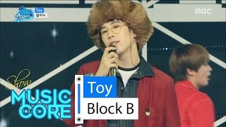 [Comeback Stage] BLOCK B - Toy, 블락비 - 토이 Show Music core 20160416
