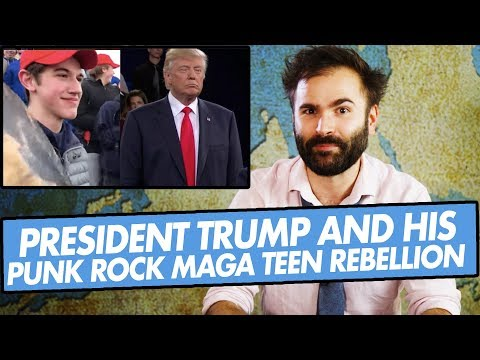 President Trump and His Punk Rock MAGA Teen Rebellion - SOME MORE NEWS
