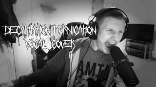 INFANT ANNIHILATOR - Decapitation Fornication   VOCAL COVER