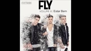 Fly - Estar Bem (letra)
