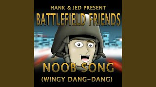 The Noob Song (Wingy Dang-Dang)