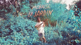 Mcbaise - Le Jardin