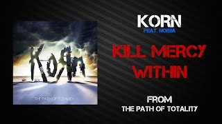 Korn - Kill Mercy Within [Lyrics Video]
