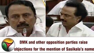 DMK MK Stalin Opposes ADMK Sengottaiyan for mention of Sasikala's name in TN assembly