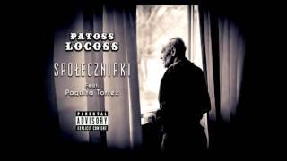 Patoss Locoss - Społeczniaki ( feat. Paquita Torrez )