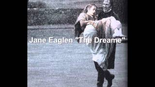 "Jane Eaglen ""The Dreame"""
