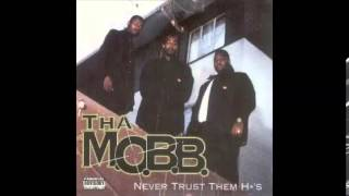 Tha M.O.B.B - Mobbin was meant to be