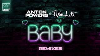 Anton Powers & Pixie Lott - Baby (Robbie G Radio Edit)
