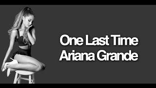 Ariana Grande- One Last Time {Lyric Video}